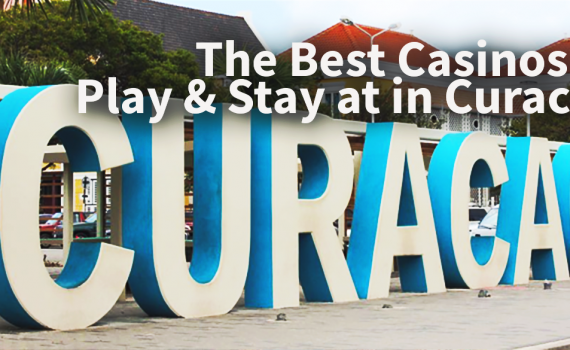 Best Casinos to Play at in Curacao